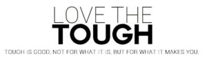 Love The Tough